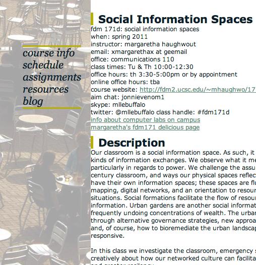 Social Information Spaces –  of the classroom, emergencies, the urban garden
